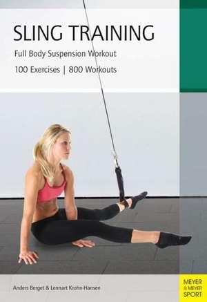 Sling Training:  Full Body Suspension Workout de Lennart Krohn-Hansen