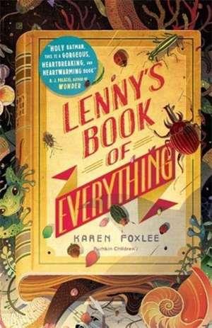 Lenny's Book of Everything de Karen Foxlee