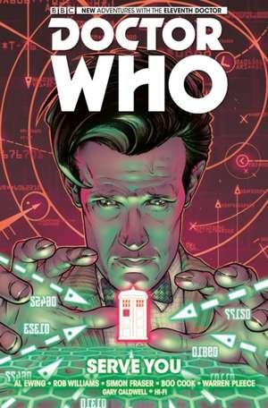 Doctor Who:  The Eleventh Doctor Volume 2 - Serve You de Simon Fraser