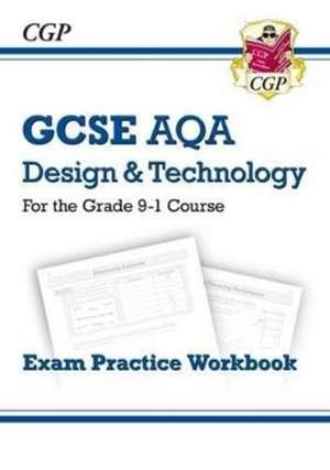 New Grade 9-1 GCSE Design & Technology AQA Exam Practice Workbook de  CGP Books