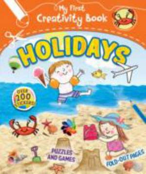 My First Creativity Book - Holidays