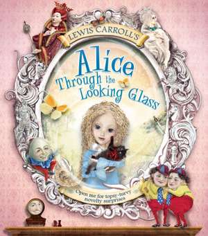 Lewis Carroll's Alice Through the Looking Glass