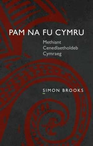 Pam Na Fu Cymru de Simon Brooks