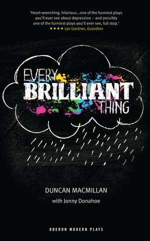 Every Brilliant Thing de Duncan Macmillan