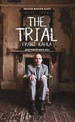 The Trial de Nick Gill