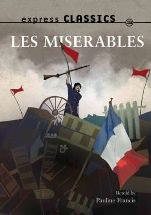 Les Miserables de Victor Hugo