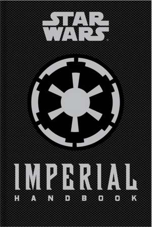 Star Wars - The Imperial Handbook - A Commanders G