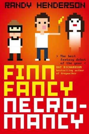 Finn Fancy Necromancy de Randy Henderson