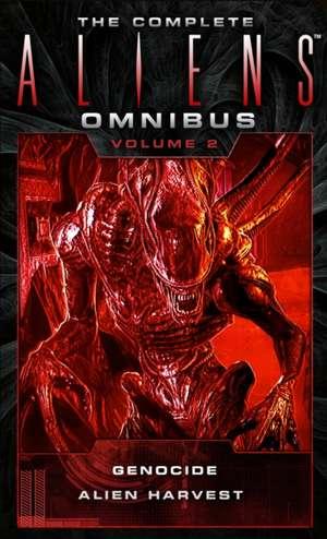 The Complete Aliens Omnibus:  Volume Two (Genocide, Alien Harvest) de David Bischoff