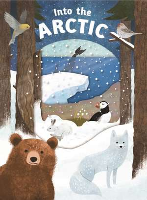 Into the Arctic de Roger Priddy