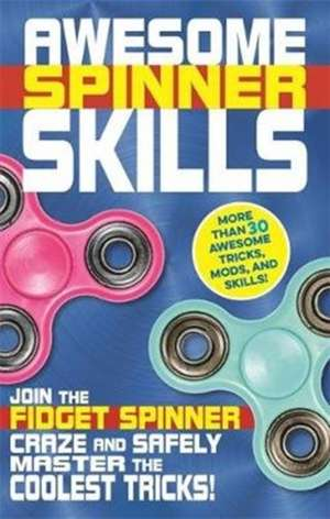 Awesome Spinner Skills