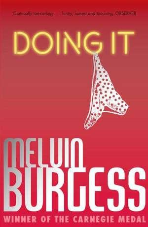 Doing It de Melvin Burgess