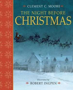 Clarke Moore, C: The Night Before Christmas de Clement Clarke Moore