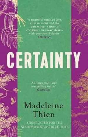 Certainty de Madeleine Thien