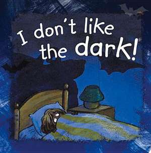 I Don't Like the Dark!:  The Adventures and Letters of a Soldier in France, Salonika and Palestine de Ann de Bode