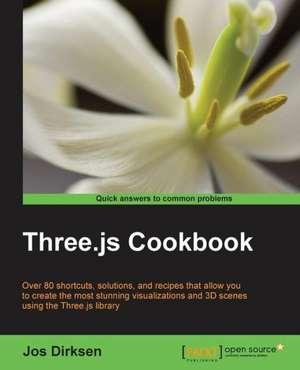Three.Js Cookbook:  The JavaScript Task Runner de Jos Dirksen