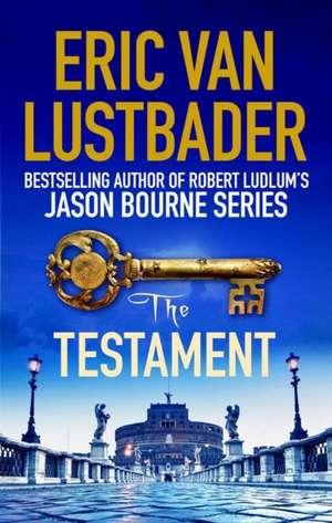 Lustbader, E: The Testament de Eric van Lustbader