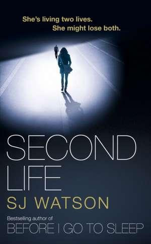 Watson, S: Second Life de S J Watson