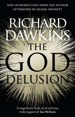 The God Delusion. 10th Anniversary Edition de Richard Dawkins