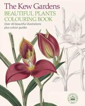 The Kew Gardens Beautiful Flowers Colouring Book de The Royal Botanic Gardens Kew