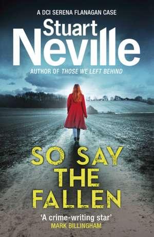 So Say the Fallen de Stuart Neville