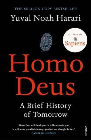 Homo Deus: A Brief History of Tomorrow de Yuval Noah Harari