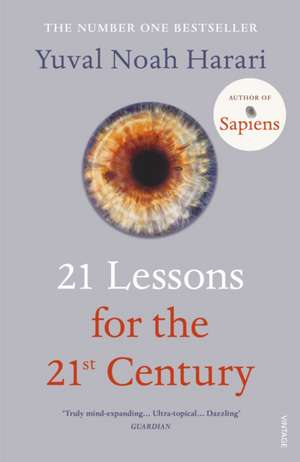 21 Lessons for the 21st Century de Yuval Noah Harari