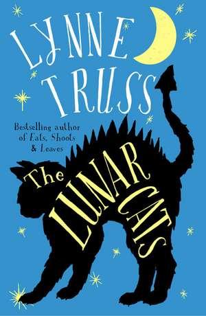 The Lunar Cats de Lynne Truss