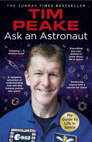 Ask an Astronaut de Tim Peake