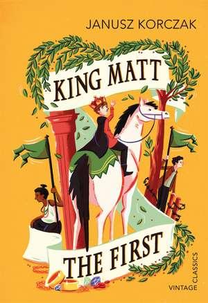 King Matt The First de Janusz Korczak