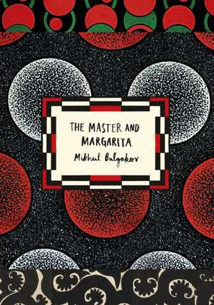 The Master and Margarita (Vintage Classic Russians Series) de Mikhail Bulgakov