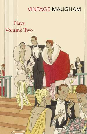 Plays Volume Two de W. Somerset Maugham