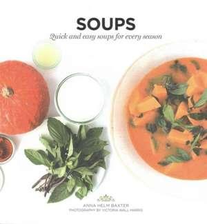Soups de Anna Helm Baxter