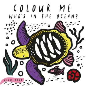 Sajnani, S: Colour Me: Who's in the Ocean? imagine