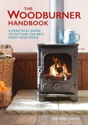 The Woodburner Handbook:  Trophy Heads to Crochet de Anthony Bailey