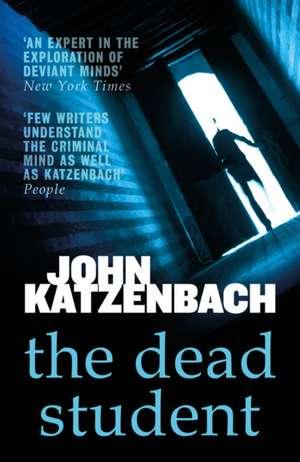 The Dead Student de John Katzenbach