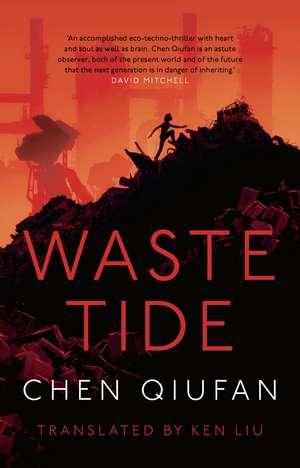 Qiufan, C: Waste Tide de Chen Qiufan