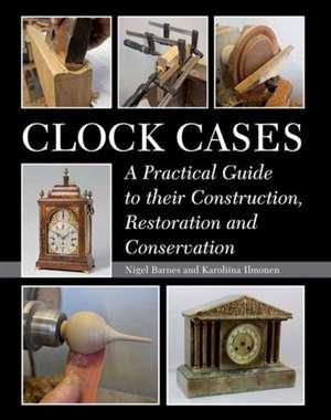 Clock Cases de Nigel Barnes