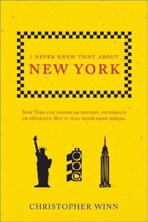 I Never Knew That About New York de Christopher Winn