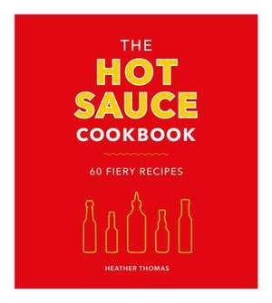 Hot Sauce Cookbook