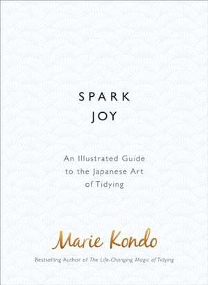 Spark Joy de Marie Kondo