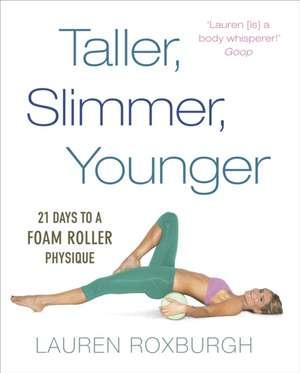 Taller, Slimmer, Younger pdf