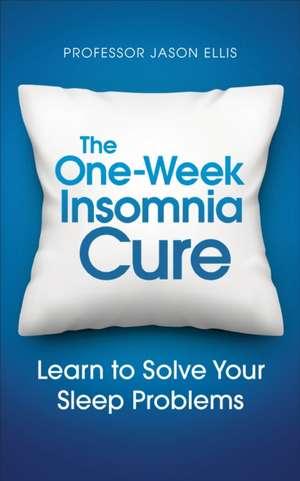 The One-week Insomnia Cure imagine