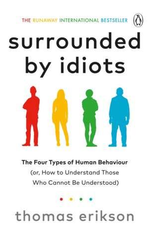 Surrounded by Idiots de Thomas Erikson