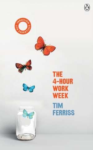 The 4-Hour Work Week de Timothy Ferriss