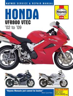 Honda VFR V-Tec V-Fours (02 - 09) Haynes Repair Manual de  Haynes Publishing