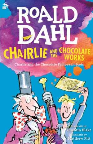 Chairlie and the Chocolate Works de Roald Dahl
