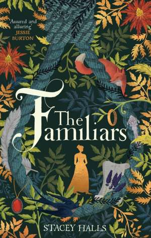The Familiars de Stacey Halls