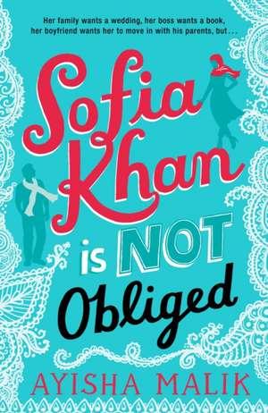 Sofia Khan is Not Obliged de Ayisha Malik