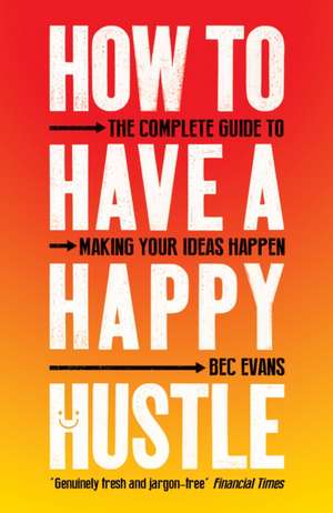 How to Have a Happy Hustle imagine